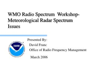 WMO Radio Spectrum  Workshop-Meteorological Radar Spectrum Issues