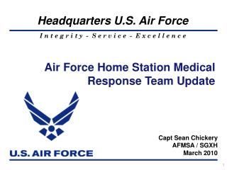 Air Force Home Station Medical Response Team Update