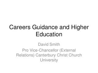 Careers Guidance and Higher Education