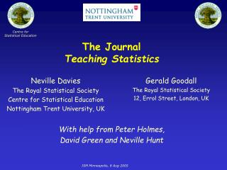 The Journal Teaching Statistics