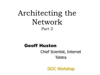 Architecting the Network Part 2
