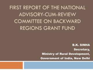 First Report of the National Advisory-cum-Review Committee on Backward Regions Grant Fund