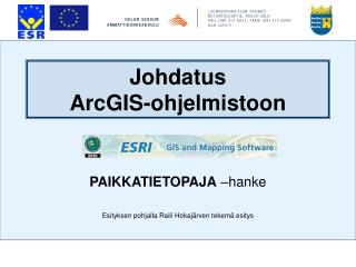 Johdatus ArcGIS-ohjelmistoon