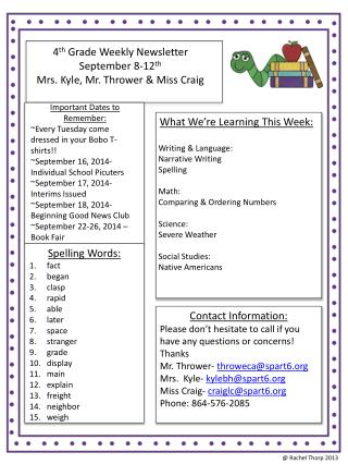 4 th  Grade Weekly Newsletter September 8-12 th Mrs. Kyle, Mr. Thrower & Miss Craig