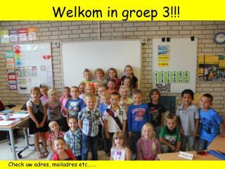 Welkom in groep 3!!!
