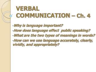 VERBAL  COMMUNICATION  – Ch. 4