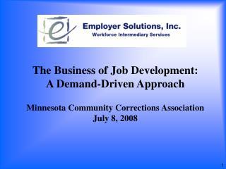 The Business of Job Development: A Demand-Driven Approach