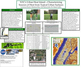 NYC s Urban Heat Island Characterizing Sources of Heat from Typical Urban Surfaces Lawrence Brazin, Harrison Hsu, Lisa M