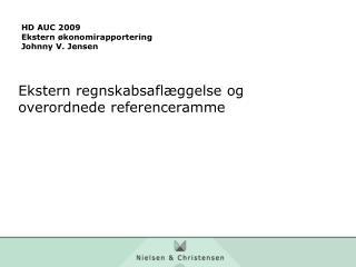 HD AUC 2009 Ekstern økonomirapportering Johnny V. Jensen