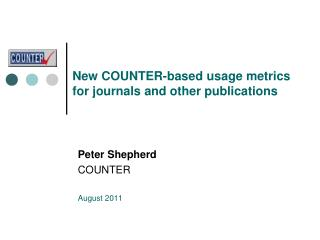 New COUNTER-based usage metrics for journals and other publications