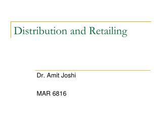 Distribution and Retailing