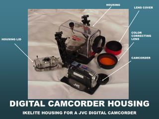 DIGITAL CAMCORDER HOUSING