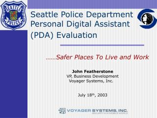 Seattle Police Department Personal Digital Assistant (PDA) Evaluation