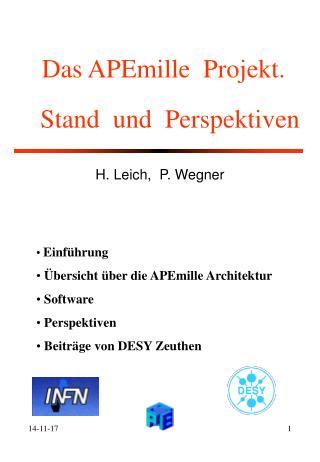 Das APEmille  Projekt.   Stand  und  Perspektiven