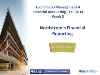 Economics /Management 4 Financial Accounting - Fall 2014 Week 3