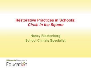 Restorative Practices in Schools:  Circle in the Square