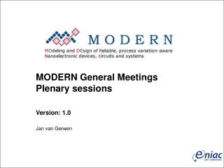 MODERN General Meetings  Plenary sessions Version: 1.0
