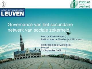 Governance van het secundaire netwerk van sociale zekerheid