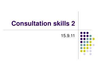 Consultation skills 2