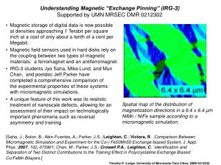 "Understanding Magnetic ""Exchange Pinning"" (IRG-3) Supported by UMN MRSEC DMR 0212302"