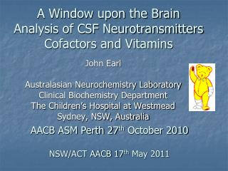 A Window upon the Brain  Analysis of CSF Neurotransmitters Cofactors and Vitamins