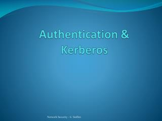 Authentication & Kerberos