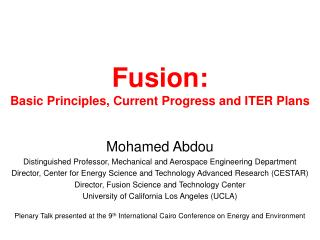 Fusion: Basic Principles, Current Progress and ITER Plans