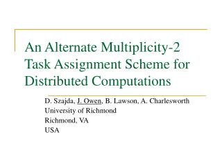 An Alternate Multiplicity-2 Task Assignment Scheme for Distributed Computations