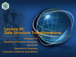 Lecture 09:  Data Structure Transformations