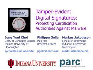 Tamper-Evident  Digital Signatures: Protecting Certification Authorities Against Malware