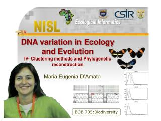 DNA variation in Ecology and Evolution IV- Clustering methods and Phylogenetic reconstruction