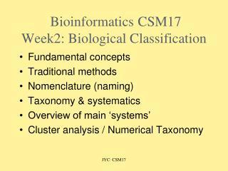 BioinformaticsCSM17  Week2: Biological Classification