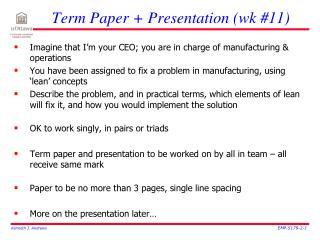 Term Paper + Presentation (wk #11)