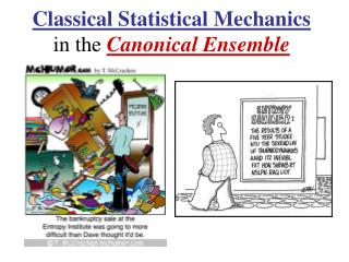 Classical Statistical Mechanics in the  Canonical Ensemble