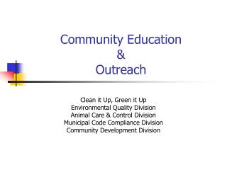 Community Education  &  Outreach