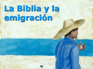 La Biblia y la emigración