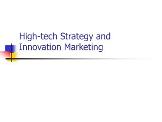 High-tech Strategy and Innovation Marketing