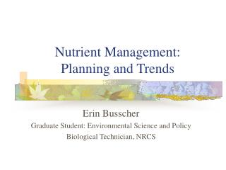 Nutrient Management:  Planning and Trends
