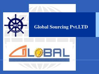 Global Sourcing Pvt.LTD