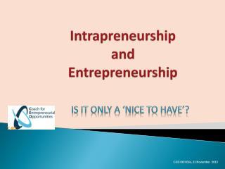 Intrapreneurship and Entrepreneurship