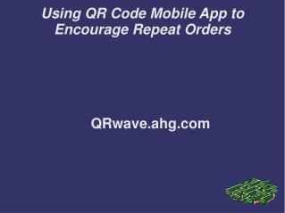 QR Codes Mobile app streamlines b2b ecommerce ordering