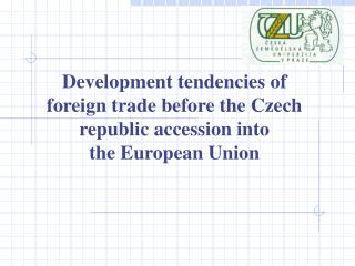 Table 2:  Foreign indebtedness of the CR
