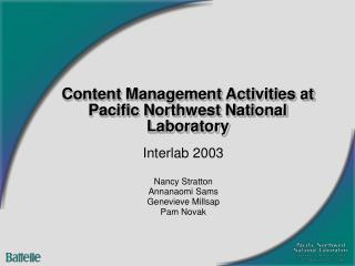 Content Management Activities at Pacific Northwest National Laboratory
