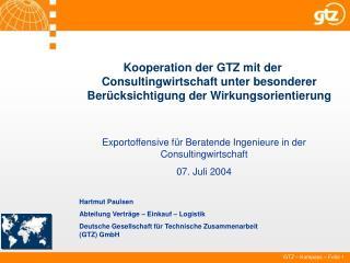 Exportoffensive für Beratende Ingenieure in der Consultingwirtschaft 07. Juli 2004