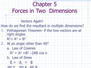 Chapter 5 Forces in Two  Dimensions
