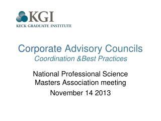 Corporate  Advisory Councils Coordination &Best Practices