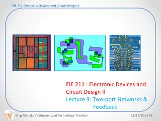 EIE 211 Electronic Devices and Circuit Design II