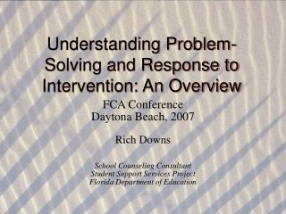 Understanding Problem-Solving and Response to Intervention: An Overview