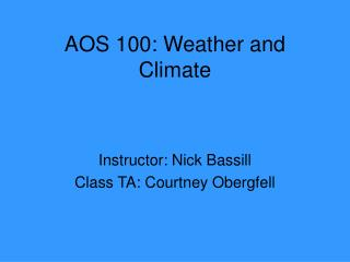 AOS 100: Weather and Climate