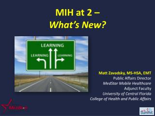 MIH at 2 –  What's New?